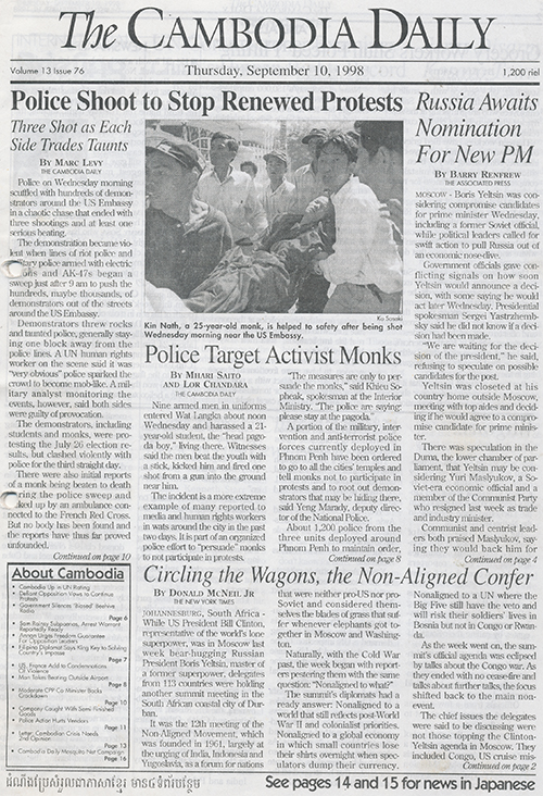 Issues of The Cambodia Daily show coverage of protests that turned violent in September 1998.